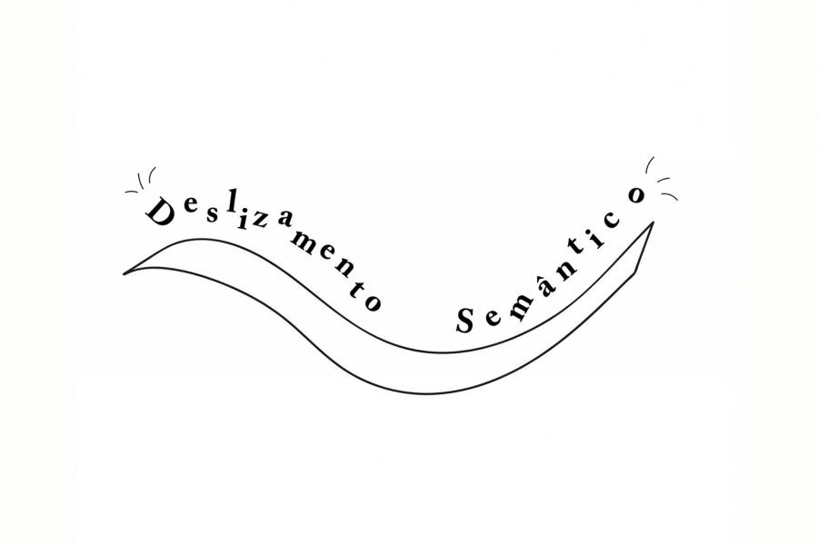 Deslizamento Semântico e a importância das palavras